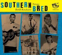 Southern Bred 10 Texas R&B Rockers / Various - Southern Bred 10 Texas R&B Rockers / Various