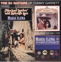 Tommy Garret - Mexican Leather And Spanish Lace & Maria Elena