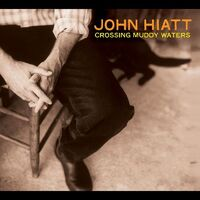 John Hiatt - Crossing Muddy Waters [Limited Edition Green/White LP]