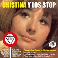 Cristina y los Stop - Sus Grabaciones En Belter 1966-1969