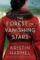 Harmel, Kristin - The Forest of Vanishing Stars: A Novel