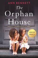 Ann Bennett - Orphan House (Ppbk)