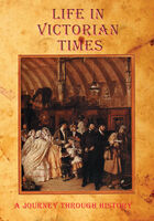 Life in Victorian Times - Life In Victorian Times / (Mod)