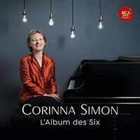 Corinna Simon - L'Album Des Six: Music By French Avant-Garde Composers Of Early 20thCentury