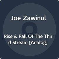 Joe Zawinul - Rise & Fall Of The Third Stream