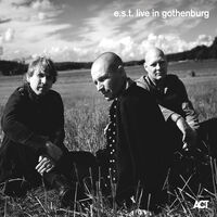 Esbjorn Svensson Trio - Live in Gothenburg
