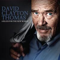 David Clayton-Thomas - Blues For The New World [Import]