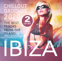 Ibiza Chillout Grooves 2020 / Various - Ibiza Chillout Grooves 2020 (Various Artists)
