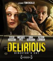 Delirious: Director's Cut - Delirious (Director's Cut)