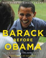 Katz, David - Barack Before Obama: Life Before the Presidency