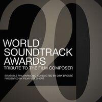 Brussels Philharmonic Uk - World Soundtrack Awards: Tribute To Film Composer