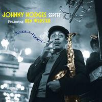 Johnny Hodges - Blues-A-Plenty [180-Gram Colored Vinyl]