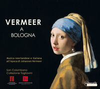 Vermeer A Bologna / Various - Vermeer a Bologna