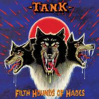 Tank - Filth Hounds Of Hades (Bonus Tracks) [Deluxe] [Reissue]