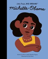 Vegara, Maria Isabel Sanchez - Michelle Obama: Little People, Big Dreams