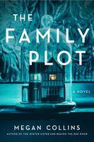 Megan Collins - Family Plot (Hcvr)
