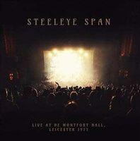 Steeleye Span - Live De Montfort Hall -Leicester 1977