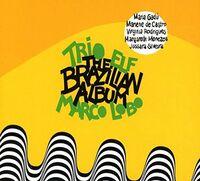Trio Elf - Brazilian Album