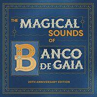 Banco De Gaia - Magical Sounds Of Banco De Gaia (Aniv)