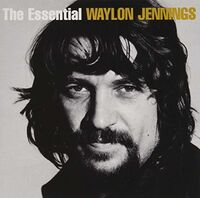Waylon Jennings - Essential Waylon Jennings [Sony Gold Series]