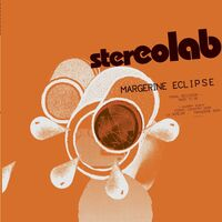 Stereolab - Margerine Eclipse: Expanded Edition [LP]