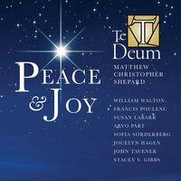 Te Deum - Peace & Joy