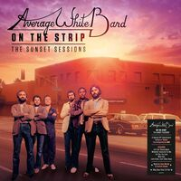 Average White Band - On The Strip: The Sunset Sessions [Clear Vinyl] [180 Gram]