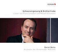 Daniel Behle - Schwanengesang Und Dichterlieb