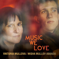 Viktoria Mullova / Mullov-Abbado,Misha - Music We Love