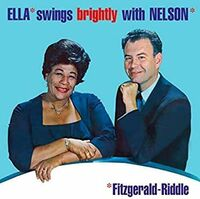 Ella Fitzgerald - Ella Swings Brightly With Nelson (Bonus Track) [Import]