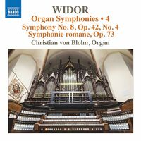 Widor / Blohn - Organ Symphonies 5