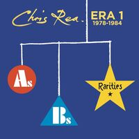 Chris Rea - Era 1: As Bs & Rarities 1978-1984