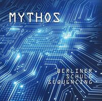 Mythos - Berliner Schule Sequencing