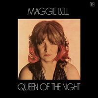 Maggie Bell - Queen Of The Night