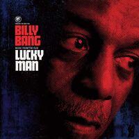 Billy Bang - Billy Bang Lucky Man