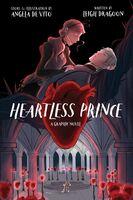 Leigh Dragoon  / De Vito,Angela - Heartless Prince (Gnov) (Hcvr)
