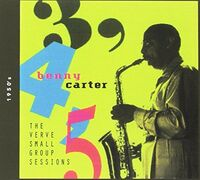 Benny Carter - 3, 4, 5 Verve Small Group Sessions