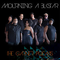 Mourning A Blkstar - Garner Poems