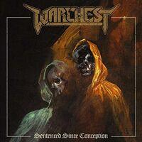 Warchest - Sentenced Since Conception