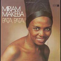 Miriam Makeba - Pata Pata (definitive Remastered Edition)