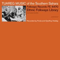 Tuareg Music Of The Southern Sahara / Various - Tuareg Music Of The Southern Sahara / Various