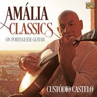 Custódio Castelo - Amalia Classics / Various