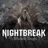 Nightbreak - Wicked Angel