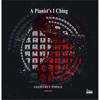 Geoffrey Poole - Pianist's I Ching