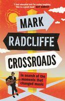 Mark Radcliffe - Crossroads (Ppbk)