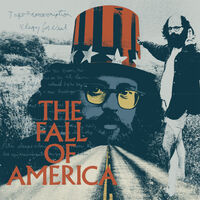 Allen Ginsberg's The Fall Of America: 50th Anniv. - Allen Ginsberg's The Fall Of America: 50th Anniv.