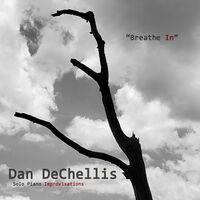 Dan Dechellis - Breathe In