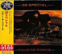 38 Special - Tour De Force [Limited Edition] (Jpn)