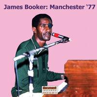 James Booker - Manchester '77