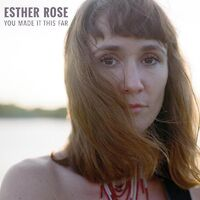 Esther Rose - You Made It This Far [LP]